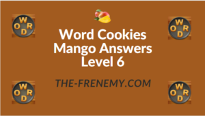 Word Cookies Mango Answers Level 6