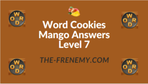 Word Cookies Mango Answers Level 7