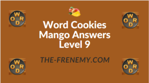 Word Cookies Mango Answers Level 9