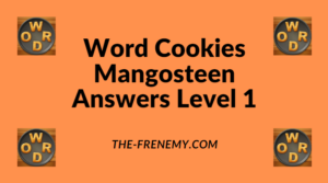 Word Cookies Mangosteen Level 1 Answers