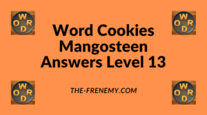 Word Cookies Mangosteen Level 13 Answers