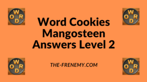 Word Cookies Mangosteen Level 2 Answers