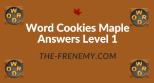 Word Cookies Maple Answers Level 1
