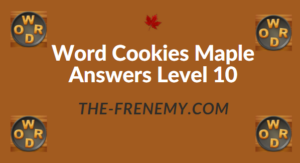 Word Cookies Maple Answers Level 10