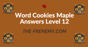 Word Cookies Maple Answers Level 12