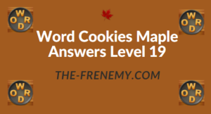 Word Cookies Maple Answers Level 19