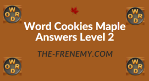 Word Cookies Maple Answers Level 2