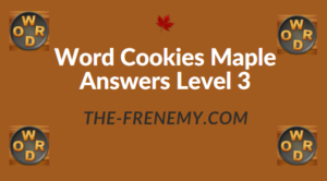 Word Cookies Maple Answers Level 3