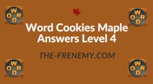 Word Cookies Maple Answers Level 4