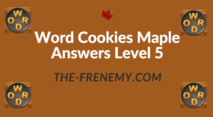 Word Cookies Maple Answers Level 5