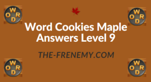 Word Cookies Maple Answers Level 9