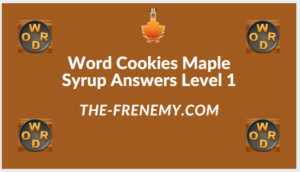 Word Cookies Maple Syrup Level 1 Answers