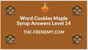 Word Cookies Maple Syrup Level 14 Answers