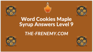 Word Cookies Maple Syrup Level 9 Answers