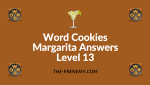 Word Cookies Margarita Answers Level 13