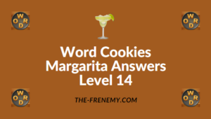 Word Cookies Margarita Answers Level 14