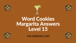 Word Cookies Margarita Answers Level 15