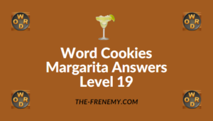 Word Cookies Margarita Answers Level 19