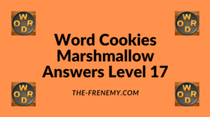 Word Cookies Marshmallow Level 17 Answers