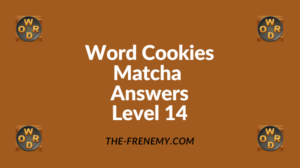 Word Cookies Matcha Level 14 Answers