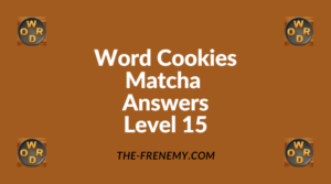 Word Cookies Matcha Level 15 Answers