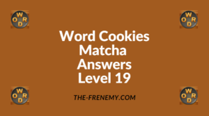 Word Cookies Matcha Level 19 Answers