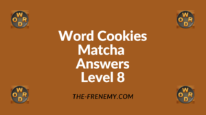 Word Cookies Matcha Level 8 Answers