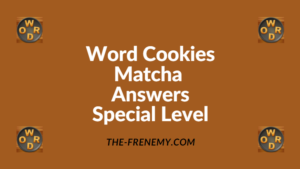 Word Cookies Matcha Special Level Answers