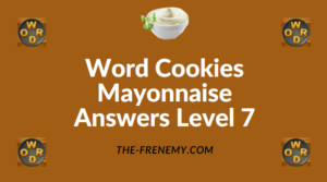 Word Cookies Mayonnaise Answers Level 7