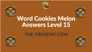 Word Cookies Melon Answers Level 15
