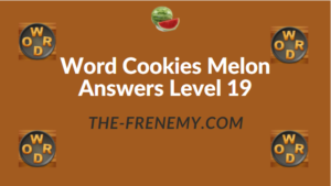 Word Cookies Melon Answers Level 19