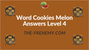 Word Cookies Melon Answers Level 4