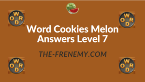 Word Cookies Melon Answers Level 7