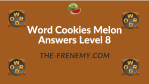 Word Cookies Melon Answers Level 8
