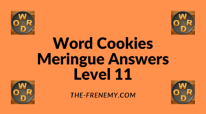 Word Cookies Meringue Level 11 Answers