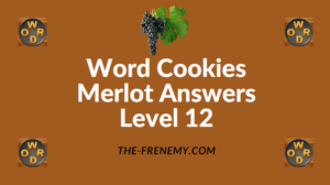 Word Cookies Merlot Answers Level 12