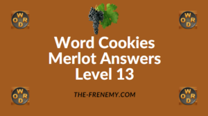 Word Cookies Merlot Answers Level 13