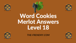 Word Cookies Merlot Answers Level 18