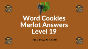 Word Cookies Merlot Answers Level 19