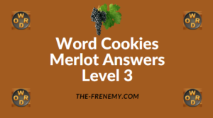 Word Cookies Merlot Answers Level 3