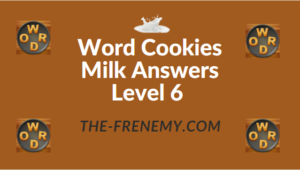 Word Cookies Milk Answers Level 6