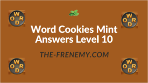 Word Cookies Mint Answers Level 10