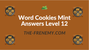 Word Cookies Mint Answers Level 12