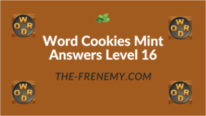 Word Cookies Mint Answers Level 16