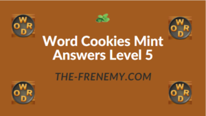 Word Cookies Mint Answers Level 5