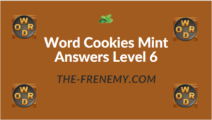 Word Cookies Mint Answers Level 6