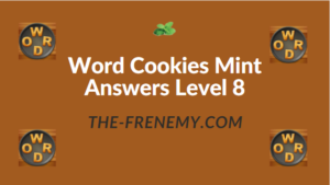 Word Cookies Mint Answers Level 8