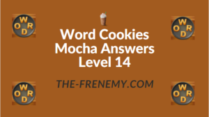 Word Cookies Mocha Answers Level 14