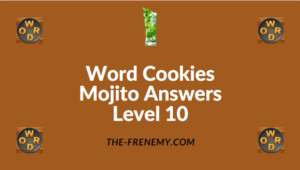 Word Cookies Mojito Answers Level 10
