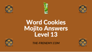 Word Cookies Mojito Answers Level 13